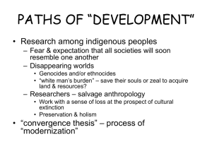 "PATHS OF ""DEVELOPMENT"" • Research among indigenous peoples resemble one another"