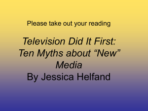 "Television Did It First: Ten Myths about ""New"" Media By Jessica Helfand"