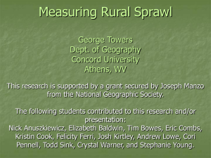 Measuring Rural Sprawl George Towers Dept. of Geography Concord University