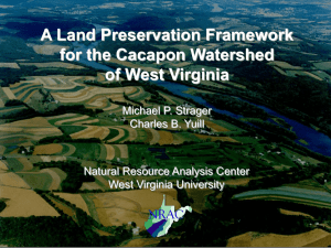 A Land Preservation Framework for the Cacapon Watershed of West Virginia