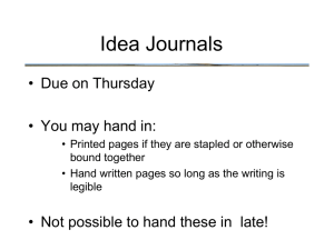 Idea Journals • Due on Thursday • You may hand in: