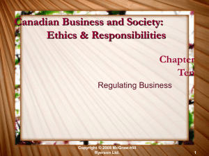 Canadian Business and Society: Ethics & Responsibilities Chapter Ten