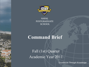 Command Brief Fall (1st) Quarter Academic Year 2011 Excellence Through Knowledge