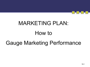 MARKETING PLAN: How to Gauge Marketing Performance 19-1