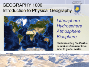 GEOGRAPHY 1000 Introduction to Physical Geography Lithosphere Hydrosphere