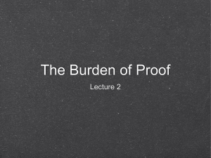 The Burden of Proof Lecture 2
