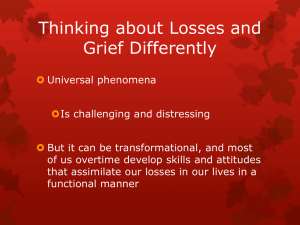 Thinking about Losses and Grief Differently