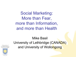 Social Marketing: More than Fear, more than Information, and more than Health