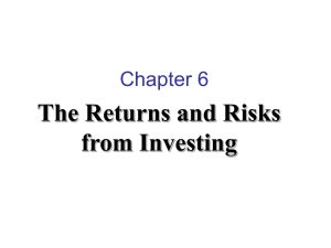 The Returns and Risks from Investing Chapter 6