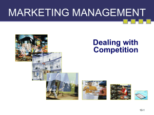 MARKETING MANAGEMENT Dealing with Competition 10-1