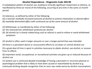 Alcohol Dependence - Diagnostic Code 303.90