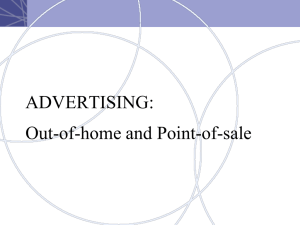 ADVERTISING: Out-of-home and Point-of-sale