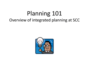 Planning 101 Overview of integrated planning at SCC