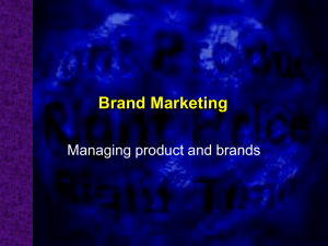 Brand Marketing Managing product and brands