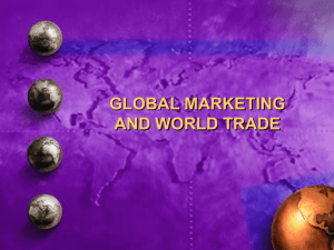 GLOBAL MARKETING AND WORLD TRADE