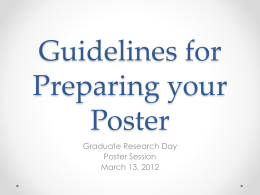 Guidelines for Preparing your Poster Graduate Research Day