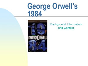 George Orwell's 1984 Background Information and Context