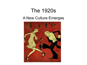 The 1920s A New Culture Emerges