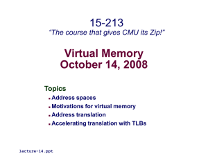"Virtual Memory October 14, 2008 15-213 ""The course that gives CMU its Zip!"""