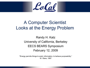 A Computer Scientist Looks at the Energy Problem Randy H. Katz