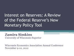 Interest on Reserves: A Review of the Federal Reserve's New Zamira Simkins