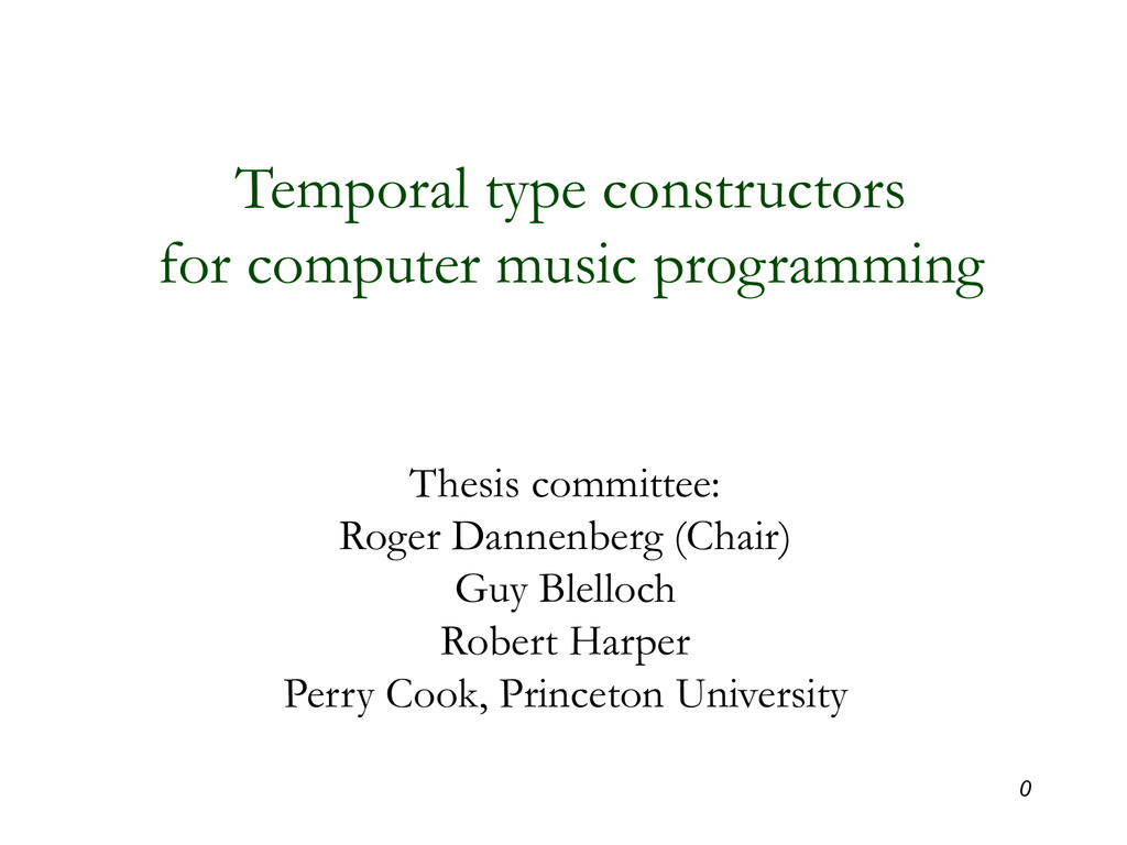 Temporal type constructors for computer music programming