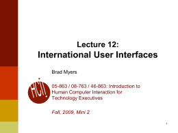International User Interfaces Lecture 12: Brad Myers