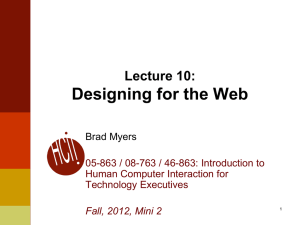 Designing for the Web Lecture 10: Brad Myers