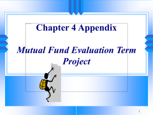 Chapter 4 Appendix Mutual Fund Evaluation Term Project 1