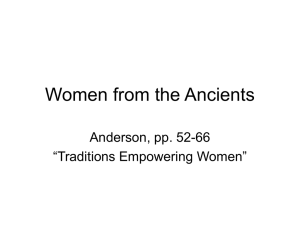 "Women from the Ancients Anderson, pp. 52-66 ""Traditions Empowering Women"""