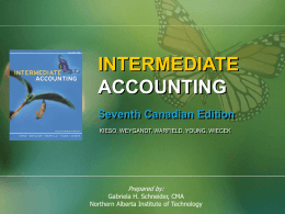 INTERMEDIATE ACCOUNTING Seventh Canadian Edition Prepared by:
