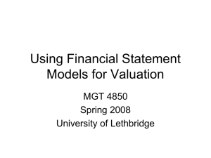Using Financial Statement Models for Valuation MGT 4850 Spring 2008