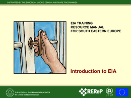 Introduction to EIA EIA TRAINING RESOURCE MANUAL FOR SOUTH EASTERN EUROPE