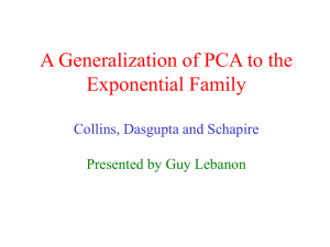 A Generalization of PCA to the Exponential Family Collins, Dasgupta and Schapire