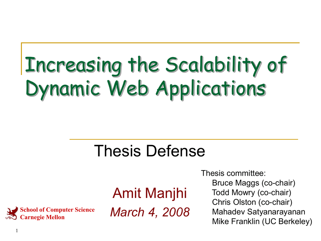 Increasing the Scalability of Dynamic Web Applications Thesis