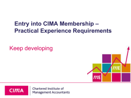 Keep developing – Entry into CIMA Membership Practical Experience Requirements