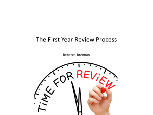 The First Year Review Process Rebecca Brennan