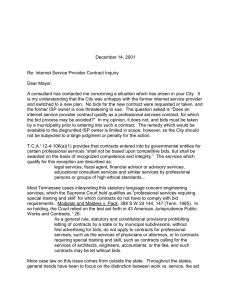 December 14, 2001  Re: Internet Service Provider Contract Inquiry Dear Mayor,