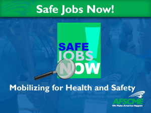 Safe Jobs Now! Mobilizing for Health and Safety