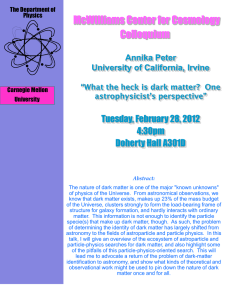 McWilliams Center for Cosmology Colloquium Tuesday, February 28, 2012 4:30pm