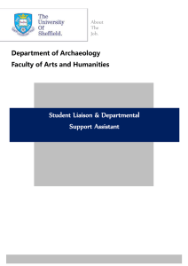 Student Liaison & Departmental Support Assistant Department of Archaeology