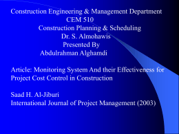 Construction Engineering & Management Department CEM 510 Construction Planning & Scheduling