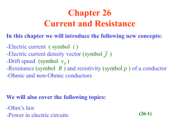 Chapter 26 Current and Resistance J