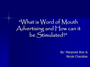 """What is Word of Mouth Advertising and How can it be Stimulated?"""