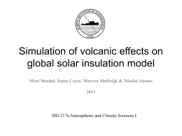 Simulation of volcanic effects on global solar insulation model 2013
