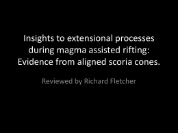 Insights to extensional processes during magma assisted rifting: Reviewed by Richard Fletcher