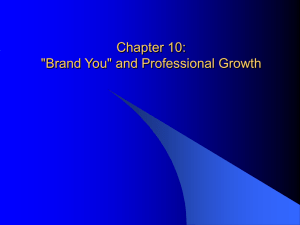 "Chapter 10: ""Brand You"" and Professional Growth"