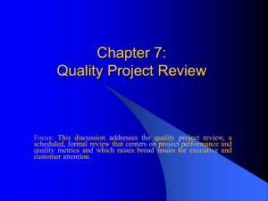 Chapter 7: Quality Project Review