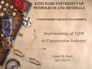 Implementing of TQM in Construction Industry KING FAHD UNIVERSITY OF PETROLEUM AND MINERALS