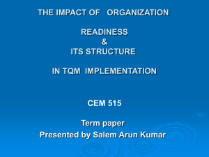 THE IMPACT OF   ORGANIZATION READINESS & ITS STRUCTURE
